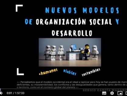 Conferencia: Nuevos modelos de organización y desarrollo social: viables, humanos y sostenibles