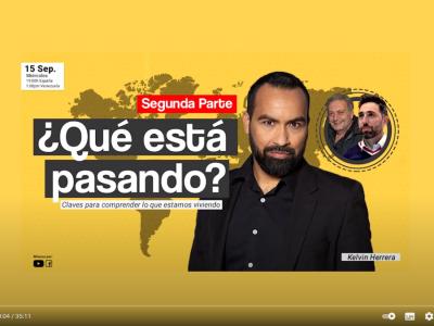 Entrevista para programa de YouTube: ¿Qué está pasando? Claves para entender lo que estamos viviendo. Segunda Parte