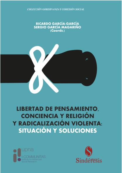 libertad de pensamiento, conciencia y religión y radicalización violenta: situación y soluciones